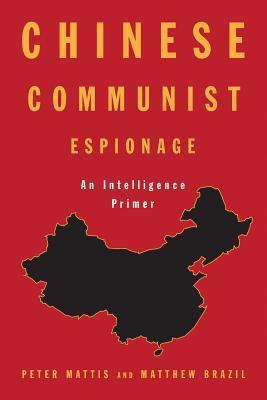 Chinese Communist Espionage, An Intelligence Primer